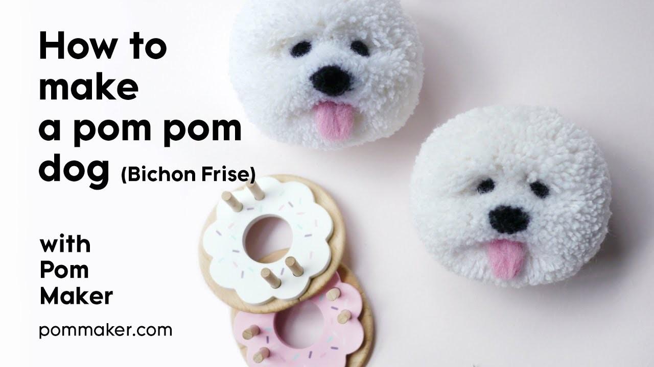 How to Make a Pom Pom Dog (Bichon Frise) - Pom Maker Tutorial