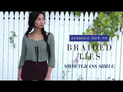 How to Make Braided Ties