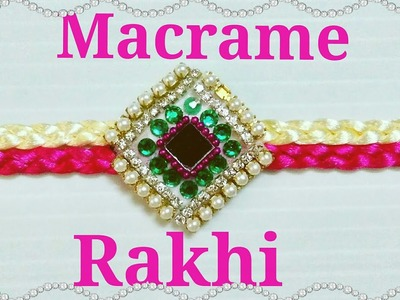 How To Make |DIY| Macrame Rakhi For | This Rakshabandhan [design no.4]