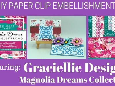 How to make EASY diy paper clip embellishments TUTORIAL Graciellie Design Magnolia Dreams