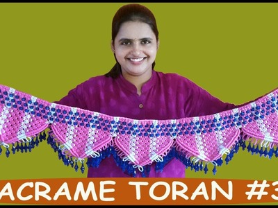 How to Make Macrame Toran Design #3