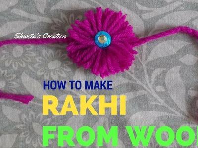 How To Make Rakhi From Wool At Home | DIY | Raksha Bandhan Special
