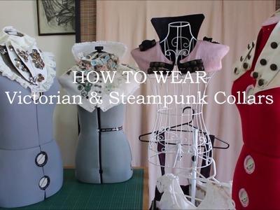 How to Wear Steampunk & Victorian Collars | Ventriloquist Court®
