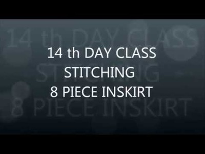 Inskirt Stitching method(Pavaadai) | DAY 14 Class Part - 2 | How To Stitch Inskirt | Saree inskirt