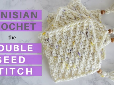 New Stitch - Learn the Double Seed Stitch in Tunisian Crochet *Pattern & Tutorial*