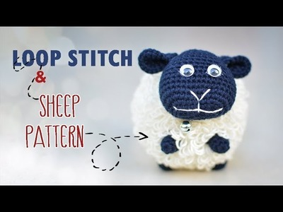 [Snailboo] How to crochet the LOOP STITCH | Crochet ball with loop stitch & Crochet Sheep pattern |