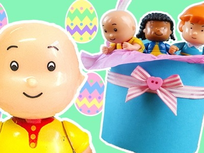 Caillou Toys for Kids - How To Make An Easter Basket | CAILLOU CRAFTS | Toys for Kids