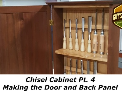 Chisel Cabinet - Making the Door and Back Panel - Pt 4 - Woodworking How To