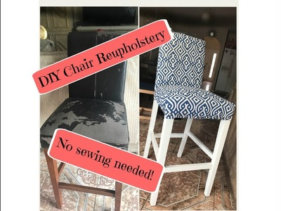 DIY Chair Reupholstery! No sewing! HOW TO!