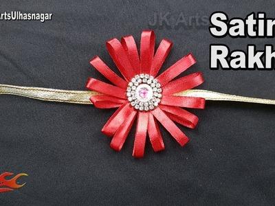 DIY Easy Satin Ribbon Rakhi for Raksha Bandhan | How to make Rakhi | JK Arts 1263