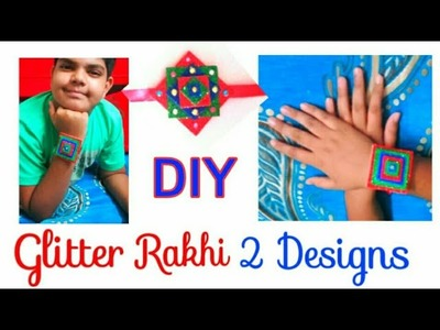DIY Glitter Rakhi|How to make simple  rakhi at home|Easy rakhi making for kids|2 Rakhi designs
