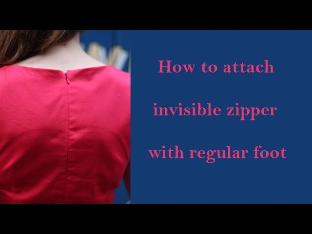 How to attach an invisible zipper-  without zipper foot | sewing tutorials | tailoring ladies