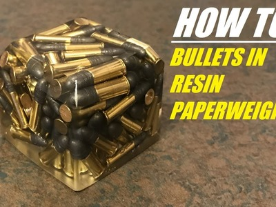 HOW TO Cast Bullet in Resin Epoxy Paperweights! 4K