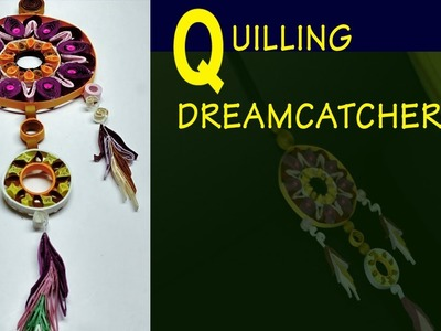 How to do QUILLING DREAMCATCHER: Easy quilling designs DIY