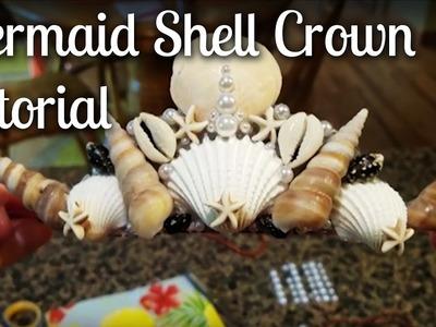 "How To: Easy & Affordable Mermaid Shell Crown | Teach ""Mer!"" Tutorials with Mermaid Echo"