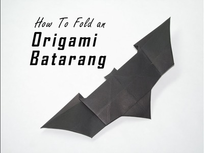 How to Fold an Origami Batarang from The Dark Knight