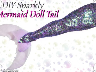 How to: Glitter Mermaid Tail for Dolls - Easy Fabric Tutorial (No Latex)