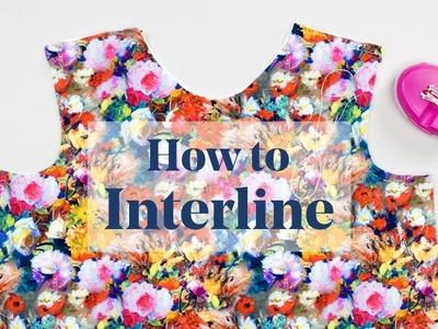 How To: Interline. Underline a Garment