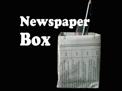 How To Make A Box With Old Newspaper