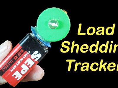 How to make a Load Shedding tracker at home simple school project