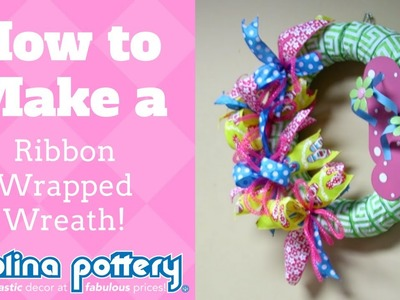 How to Make a Ribbon Wrapped Wreath - Carolina Pottery