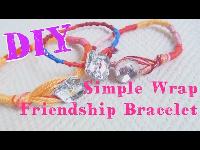 How To Make A Simple Wrap ♥ Friendship Bracelet