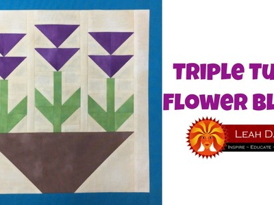How to Make a Triple Tulip Flower Quilt Block - Patchwork Quilting Tutorial with Leah Day
