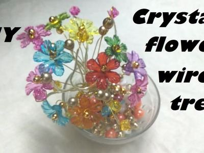 How to make crystal flower wire tree