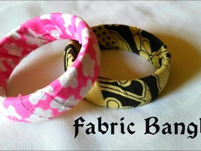 How to make fabric Bangle at home