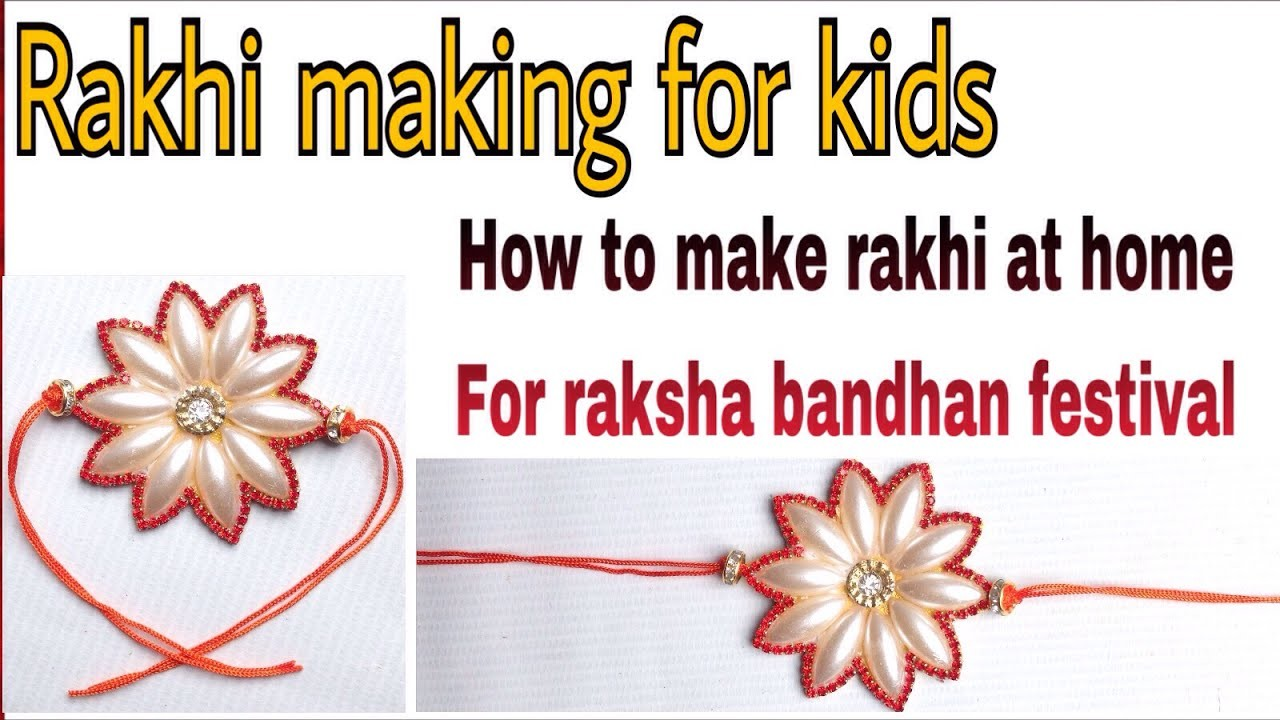 How To Make Kids Rakhi For Raksha Bandhan Festival