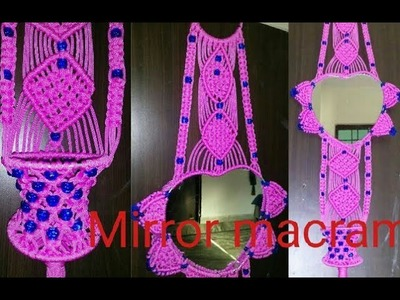How to make .  mirror macrame . new design . at home very simple design