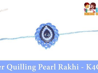 How to make Paper Quilling Pearl Rakhi - Raksha Bandhan