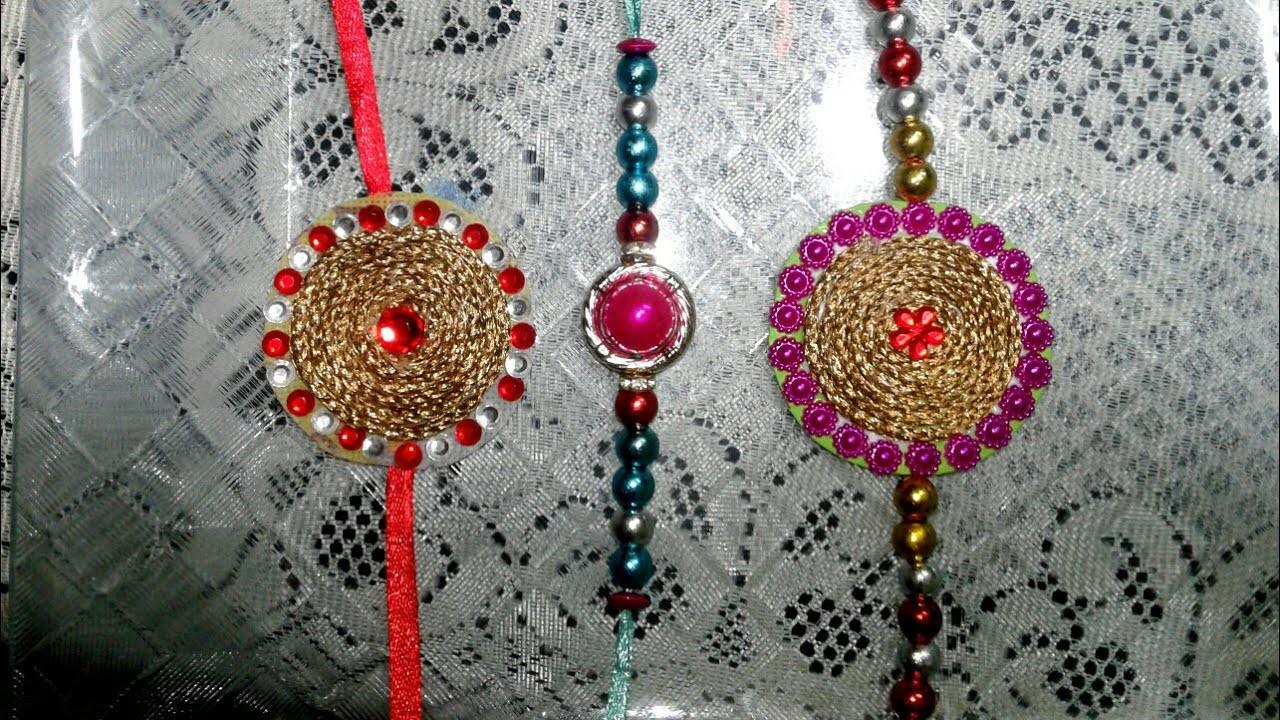 How to Make Rakhi at Home  in Hindi.Raksha  Bandhan. 3 Designer  Hand made Rakhis. Tutorial