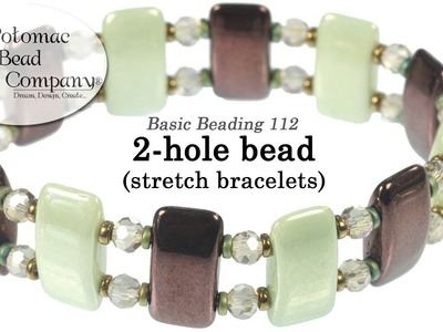 How to Make Stretch Bracelets with 2-hole Beads