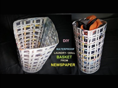 How To Make Waterproof Laundry Basket from Newspaper.  DIY Basket Making. Best out of Waste