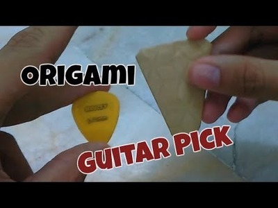 How to - Origami Guitar Pick that work Tutorial - Easy