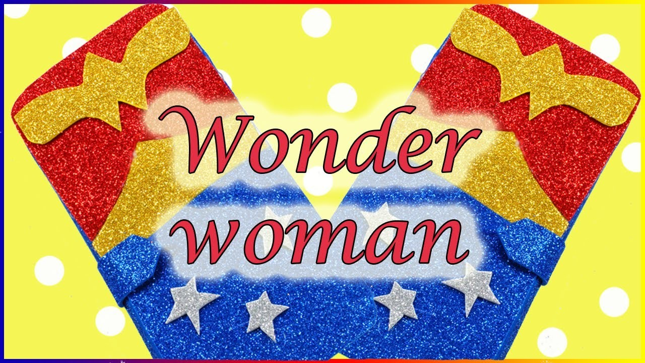 IPhone Case Wonder Woman    How To Make Sparkly Phone Case