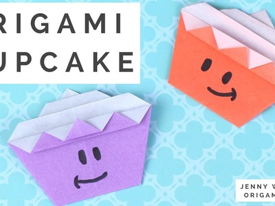 Origami Cupcake Tutorial - How to Fold an Origami Cupcake - Paper Crafts for Kids