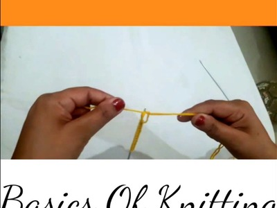 Basics Of Knitting For Beginners | Manisha Verma