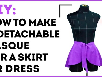 DIY: How to make a detachable basque for a skirt or dress. Making a basque without a pattern.