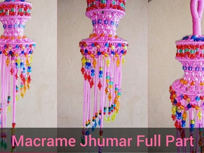 DIY Macrame Jhumar. Macrame Chandelier || मेक्रम झूमर || How To Make Macrame Jhumar. Chandelier ||