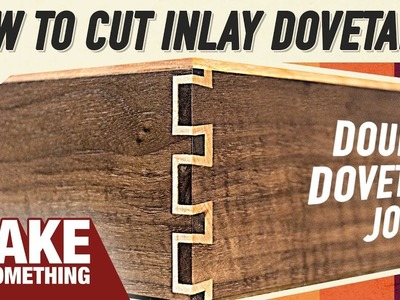 How to Cut Inlay Dovetail Joinery. Double Dovetails with Handtools