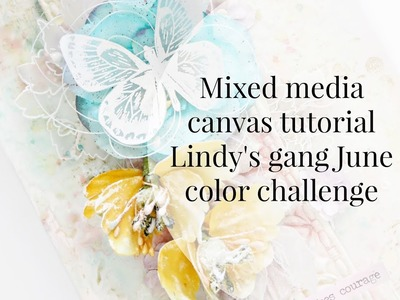 How to make a mixed media canvas - Step by step tutorial