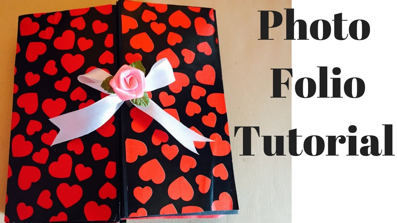 How to make a photo folio   Photo folio tutorial   photo album   scrapbooking tutorial