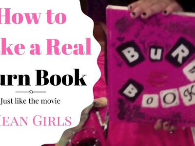 How to Make a Real Burn Book. Easy & Simple DIY Mean Girls Movie Inspiration