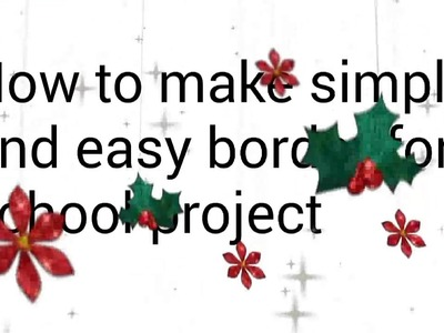 How to make a simple and easy border for school project