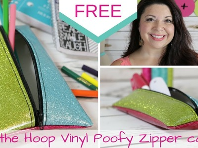 How to make an In the Hoop Zipper Case - ITH Poofy Zipper Case