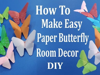 How To Make Paper Butterfly | Easy Paper Butterfly Origami - Cute & Easy Paper Butterfly DIY