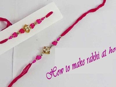 How to make rakhi just like market.Rakhi making ideas. tutorial.इस रक्षाबंधन राखी बनाये घर पर