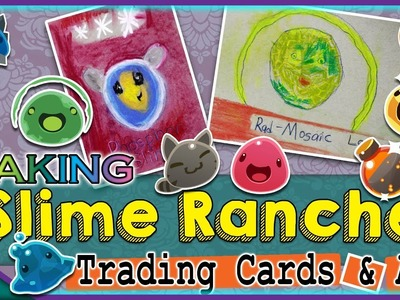 How to Make SLIME RANCHER Trading Cards! - Kid Crafts